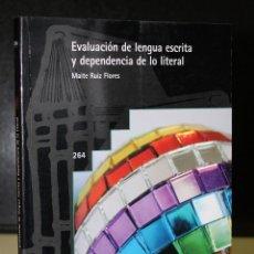 Libros antiguos: EVALUACIÓN DE LENGUA ESCRITA Y DEPENDENCIA DE LO LITERAL.. Lote 195319111