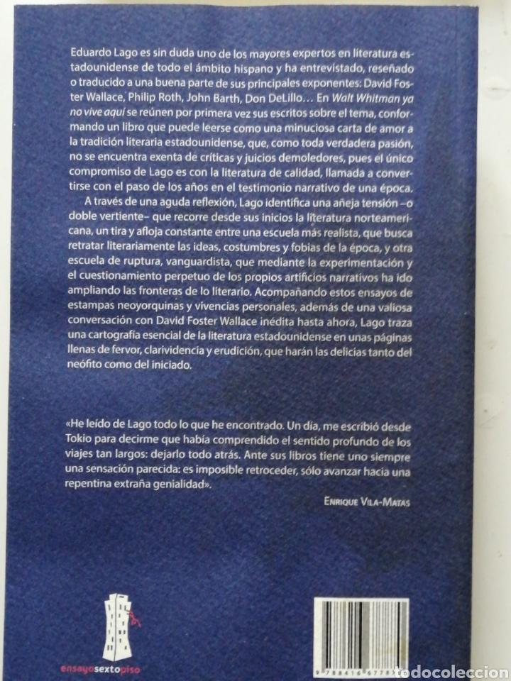 Libros antiguos: Walt Whitman ya no vive aquí. - Lago, Eduardo. Editorial Sexto Piso, 2018. ENSAYO In 4º Rustica sola - Foto 2 - 195314523