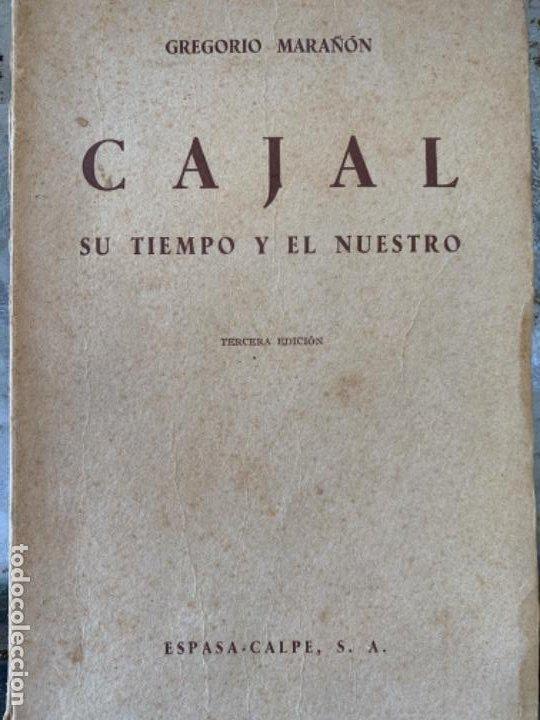 CAJAL, SU TIEMPO Y EL NUESTRO (Libros antiguos (hasta 1936), raros y curiosos - Literatura - Ensayo)