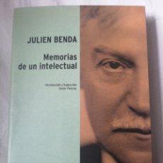 Libros antiguos: MEMORIAS DE UN INTELECTUAL. JULIEN BENDA ESPASA 2005.ORBITAS. IN 4º RUSTICA ILUSTRADA SOLAPAS, 395 P. Lote 196456208