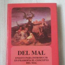 Libros antiguos: EL MAL : ENSAYO PARA INTRODUCIR EN FILOSOFÍA EL CONCEPTO DEL MAL ROSENFIELD DENIS L.FONDO DE CULTURA. Lote 196477798