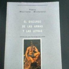 Libros antiguos: EL DISCURSO DE LAS ARMAS Y LAS LETRAS. PEDRO MOURLANE MICHELENA 1990 LAIDA BILBAO FALANGE. Lote 196574595