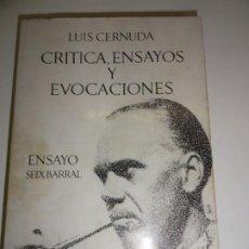 Libros antiguos: LUIS CERNUDA : CRÍTICA, ENSAYOS Y EVOCACIONES - PRIMERA EDICIÓN 1970. Lote 196756648
