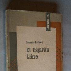 Libros antiguos: EL ESPÍRITU LIBRE. ROMAIN ROLLAND.. Lote 197600701