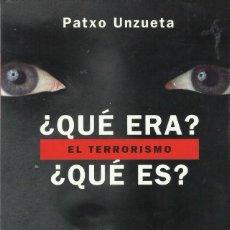 Libros antiguos: QUE ERA QUE ES EL TERRORISMO. Lote 198021122