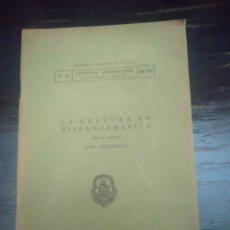 Libros antiguos: LA CULTURA EN HISPANOAMÉRICA. VASCONCELOS, JOSÉ. LA PLATA. ARGENTINA, 1934. Lote 198707886