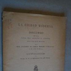 Libros antiguos: LA CIUDAD MODERNA. DISCURSO DE ADOLFO POSADA. 1915. Lote 198843305