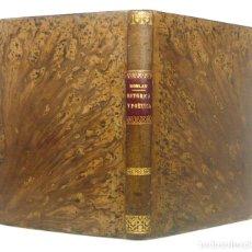 Libros antiguos: 1883 - ELEMENTOS DE LITERATURA Ó TRATADO DE RETÓRICA Y POÉTICA - PEDRO FELIPE MONLAU - LIBRO ANTIGUO. Lote 199469693