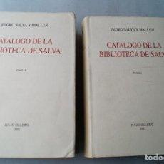 Livros antigos: CATÁLOGO DE LA BIBLIOTECA DE SALVA. PEDRO SALVA Y MALLEN. 1992. Lote 201529617