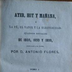 Libros antiguos: CUADROS DE 1800, 1850 Y 1899, ANTONIO FLORES. MADRID, 1863.. Lote 202494151