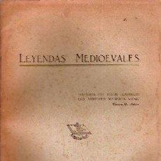 Libros antiguos: DE NEVARES, MANUELA - LEYENDAS MEDIOEVALES. Lote 203187572