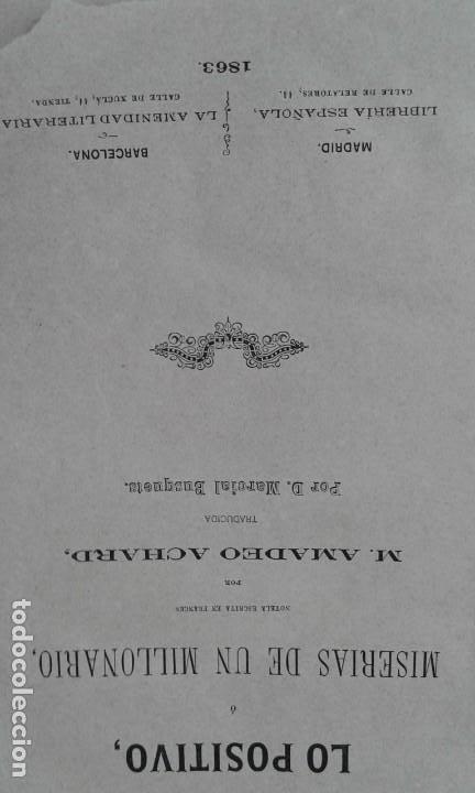 Libros antiguos: LO POSITIVO O MEMORIAS DE UN MILLONARIO 1863 ilustrado - Foto 4 - 203766577