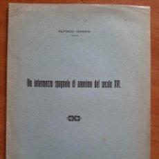 Libros antiguos: 1916 UN INTERMEZZO SPAGNOLO DI ANONIMO DEL SECOLO XVI - ALFREDO GIANNINI. Lote 204103223
