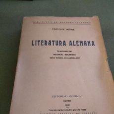 Libros antiguos: LITERATURA ALEMANA - HEINE - TRAD. DE MAURICIO BACARISSE. 1920. Lote 204478665