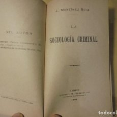 Libros antiguos: AZORÍN. LA SOCIOLOGÍA CRIMINAL. 1899. 1ª EDICIÓN.. Lote 204591623