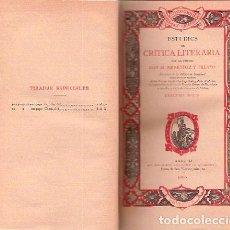 Libros antiguos: MENÉNDEZ Y PELAYO, M. - ESTUDIOS DE CRÍTICA LITERARIA. TERCERA SERIE - PRIMERA EDICIÓN 1900. Lote 204657327