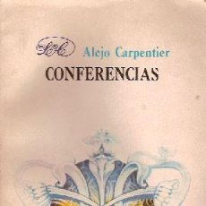 Libros antiguos: CARPENTIER, ALEJO - CONFERENCIAS - LETRAS CUBANAS. Lote 204691260