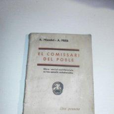 Libros antiguos: EL COMISSARI DEL POBLE , OBRA SOCIAL - ANTIFEIXISTA 1936. Lote 204701368