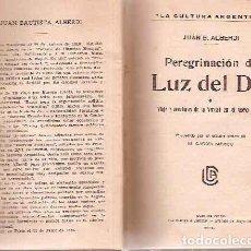 Libros antiguos: ALBERDI, JUAN B. - PEREGRINACIÓN DE LUZ DEL DÍA O VIAJE Y AVENTURAS DE LA VERDAD EN EL NUEVO MUNDO. Lote 204829210