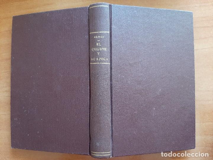 1915 EL QUIJOTR Y SU ÉPOCA - JOSÉ DE ARMAS (Libros antiguos (hasta 1936), raros y curiosos - Literatura - Ensayo)