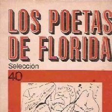 Libros antiguos: ARA, GUILLERMO - LOS POETAS DE FLORIDA - PRIMERA EDICIÓN. Lote 205003418