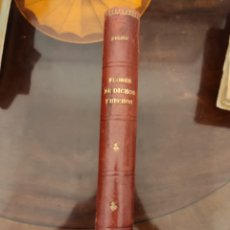 Libros antiguos: FLORES DE DICHOS Y HECHOS.1917. Lote 205110560