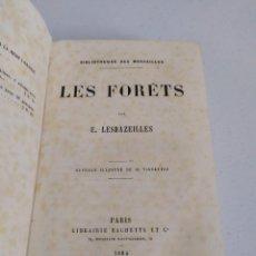 Libros antiguos: 1884. LOS BOSQUES (LES FORÊTS). E LESBAZEILLES. CON GRABADOS.. Lote 205574623