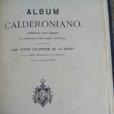 Libros antiguos: ALBUM CALDERONIANO- 1881. Lote 205754367