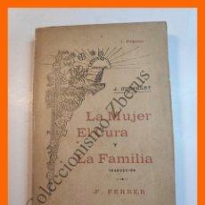 Libros antiguos: LA MUJER EL CURA Y LA FAMILIA - J. MICHELET. Lote 205786186