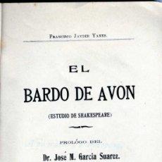 Libros antiguos: [SHAKESPEARE EN MANILA] EL BARDO DE AVON (ESTUDIO DE SHAKESPEARE).1903. Lote 205847423