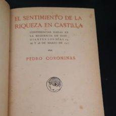 Libros antiguos: EL SENTIMIENTO DE LA RIQUEZA EN CASTILLA, P. COROMINAS, 1917. Lote 206157175