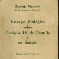 Libros antiguos: ENSAYO BIOLÓGICO SOBRE ENRIQUE IV DE CASTILLA Y SU TIEMPO. Lote 206318307