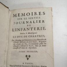 Libros antiguos: MEMOIRES SUR LE SERVICE JOURNALIER DE L'INFANTERIE. DUC DE CHARTRES. 2 VOL. 1719 PARÍS.. Lote 206361911