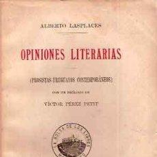 Libros antiguos: LASPLACES, ALBERTO - OPINIONES LITERARIAS. (PROSISTAS URUGUAYOS CONTEMPORÁNEOS). Lote 206372830