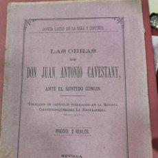 Libros antiguos: LAS OBRAS DE JUAN ANTONIO CAVESTANY ANTE EL SENTIDO COMUN, JAVIER LASSO DE LA VEGA, 1879, DEDICADO. Lote 206811758