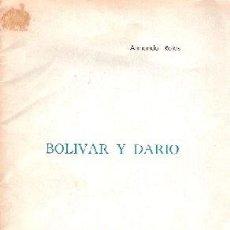 Libros antiguos: ROJAS, ARMANDO - BOLIVAR Y DARIO - PRIMERA EDICIÓN - CUADERNOS DARIANOS 1964. Lote 207535526