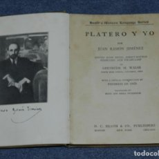 Libros antiguos: J.R. JIMENEZ PLATERO Y YO,1922,D.C.HEATH & CO.BOSTON,NEW YORK,CHICAGO,GERTRUDE M. WALSH EDITED WITH. Lote 207851213