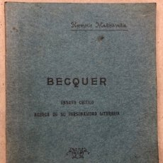 Libros antiguos: BECQUER, ENSAYO CRÍTICO ACERCA DE SU PERSONALIDAD LITERARIA. HERMINIO MADINABEITIA. 1916. Lote 208180390