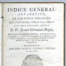 Libros antiguos: INDICE GENERAL OBRAS B. FEIJOO, 1774. Lote 208856057