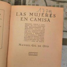 Libros antiguos: MANUEL GIL DE OTO - LAS MUJERES EN CAMISA. Lote 208968688
