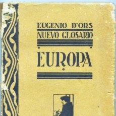 Libros antiguos: NUEVO GLOSARIO. EUROPA EUGENIO D'ORS. 1922.. Lote 208972330