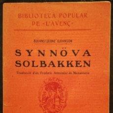 Livros antigos: SYNNÖVA SOLBAKKEN - 1911 - BJÖRNSTJERNE BJÖRNSON - BIBL. POPULAR DE L'AVENÇ Nº 121 - PJRB. Lote 209184332