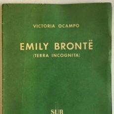 Libros antiguos: EMILY BRONTË (TERRA INCOGNITA). - OCAMPO, VICTORIA.. Lote 209203081
