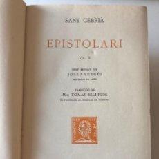 Libros antiguos: SANT CEBRIÀ. EPISTOLARI II. FUNDACIÓ BERNAT METGE. 1931. Lote 210022546