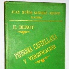 Libros antiguos: PROSODIA CASTELLANA Y VERSIFICACIÓN. ALBUM.. Lote 210070552