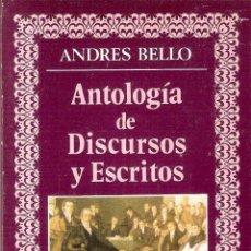 Libros antiguos: ANTOLOGIA DE DISCURSOS Y ESCRITOS - ANDRES BELLO. Lote 210574941