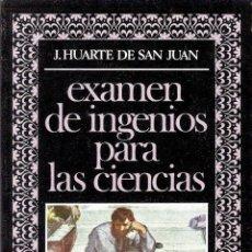 Libros antiguos: EXAMEN DE INGENIOS PARA LAS CIENCIAS - J. HUARTE DE SAN JUAN. Lote 210574990