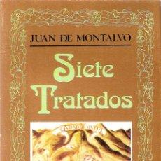 Libros antiguos: SIETE TRATADOS - JUAN DE MONTALVO. Lote 210575020