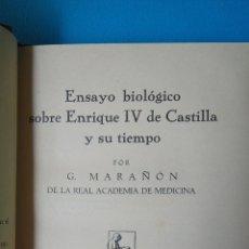 Libros antiguos: ENSAYO BIOLÓGICO SOBRE ENRIQUE IV DE CASTILLA Y SU TIEMPO - 1930. Lote 211888547