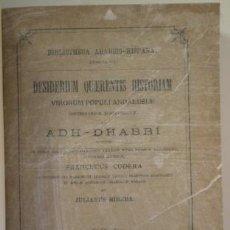 Libros antiguos: ADH-DHABBÍ - DESIDERIUM QUAERENTIS HISTORIAM - MATRITI 1885. Lote 212058498